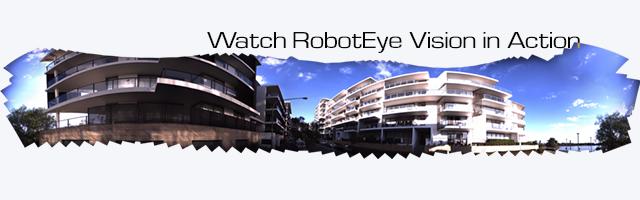 RobotEye Vision